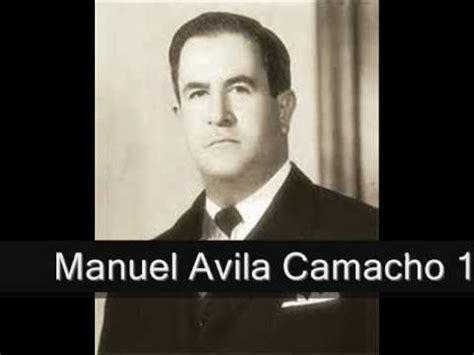 Manuel Avila Camacho   YouTube