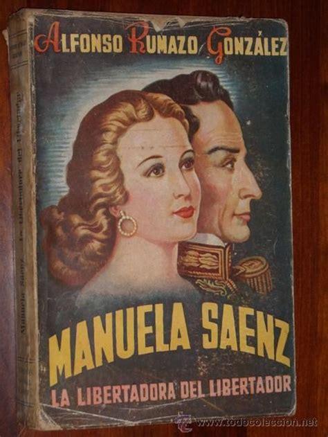 Manuela saenz, la libertadora del libertador po   Vendido ...