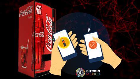 Máquinas expendedoras de Coca Cola aceptarán Bitcoin
