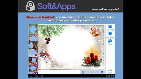 Marcos de Navidad: app Android gratuita para decorar fotos ...