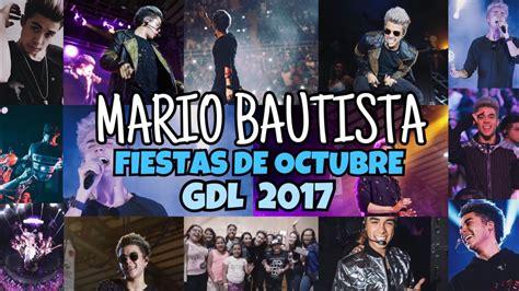 Mario Bautista en Fiestas de Octubre   GDL 2017   YouTube