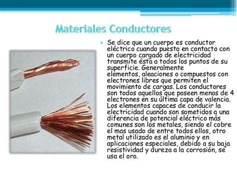 Materiales conductores semiconductores y aislantes