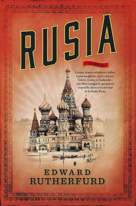 Me gustan los libros: Rusia, de Edward Rutherfurd
