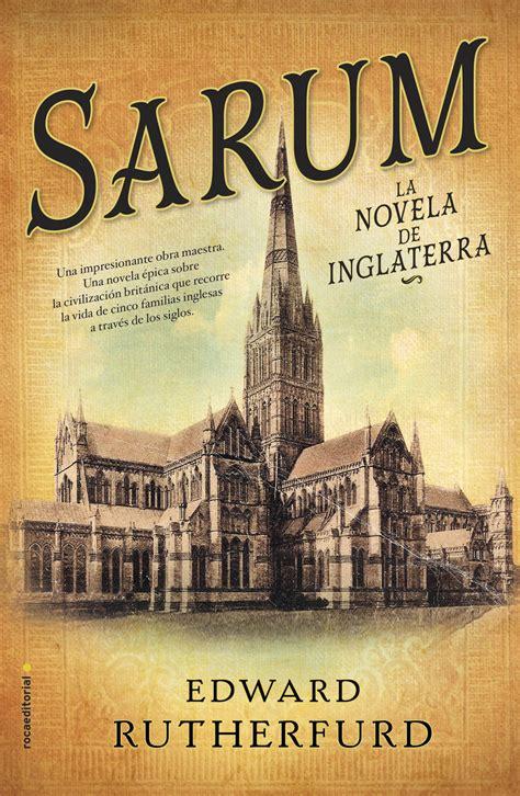 Me gustan los libros: Sarum, la novela de Inglaterra