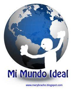 Me ilusioné con Mi Mundo Ideal | Entre Poemas, Vivencias y ...