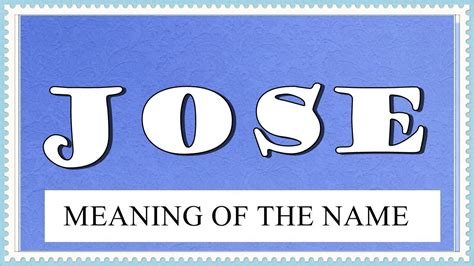 MEANING OF THE NAME JOSE WITH FUN FACTS AND HOROSCOPE ...