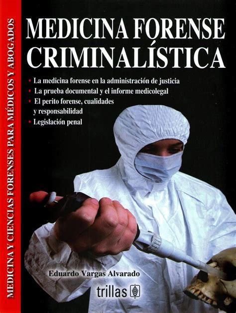 Medicina Forense Criminalistica Forense Vargas   $ 280.00 ...