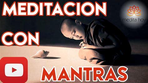MEDITACION MANTRAS El Poder de un Mantra para Meditar ...
