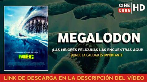 Megalodon 2018   Película completa Audio Latino HD ...