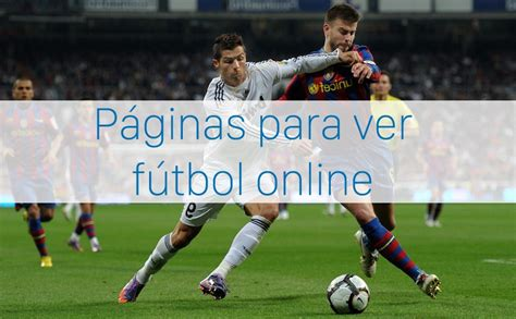 Mejores páginas para ver fútbol online gratis – eju.tv