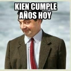 Meme Mr Bean   Kien cumple años hoy   20453010