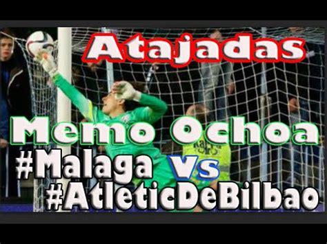 Memo Ochoa Atajadas Malaga Vs Atletic de Bilbao Copa del ...