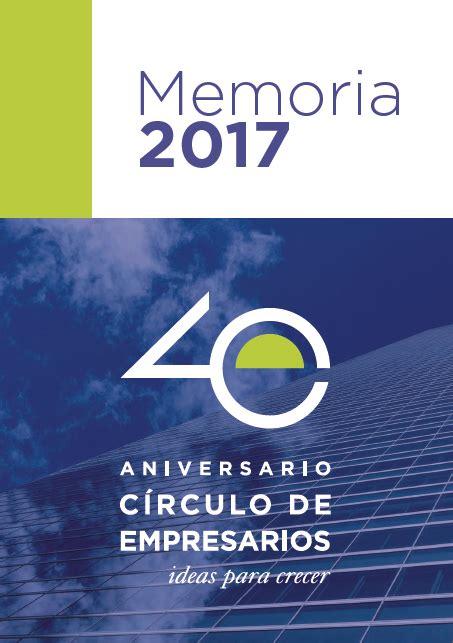 Memoria Círculo 2017   Círculo de Empresarios