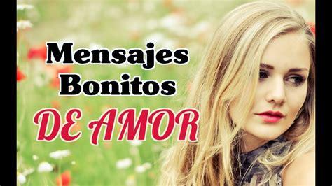 Mensajes Bonitos de Amor   Cortas Frases de Amor ...