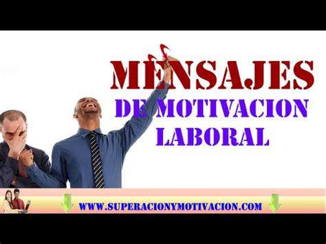 Mensajes de Motivacion laboral  10 Mensajes y Reflexiones ...