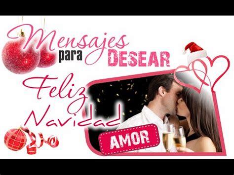Mensajes para desear feliz navidad, A mi amor, Deseos de ...