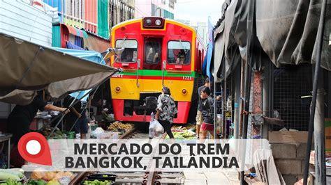 Mercado do Trem de Bangkok   Bangkok Train Market   YouTube