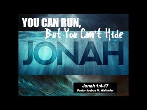 Message:  You Can Run, But You Can t Hide   Jonah 1:4 17 ...