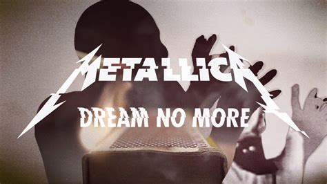 Metallica: Dream No More  Official Music Video    YouTube