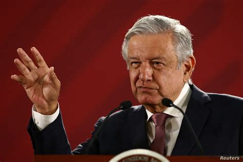 Mexican President Says to Return  Stolen  Wealth to the ...