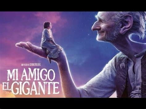Mi Amigo El Gigante Pelicula Completa Doblada en Español ...