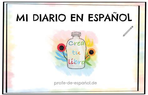MI DIARIO EN ESPAÑOL   Profe de español.de