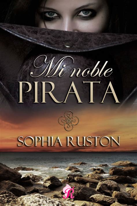 Mi noble pirata – Sophia Ruston | Libros romanticos ...