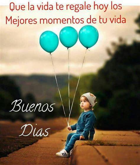 Mi Ternura Dios te conceda siempre unos días con momentos ...