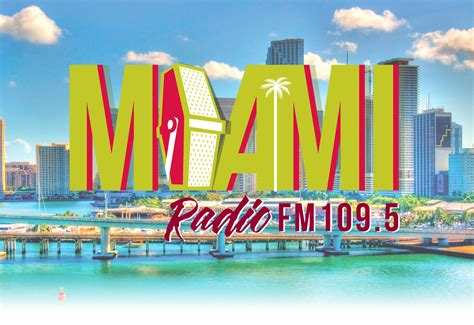 Miami Radio FM 109.5 – Florida s Best Sitcom