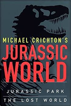 Michael Crichton s Jurassic World: Amazon.co.uk: Michael ...