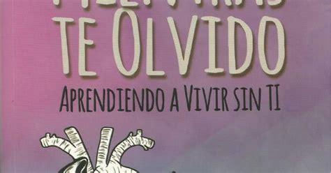 Mientras te olvido Nacarid gratis pdf.pdf | Mientras te ...