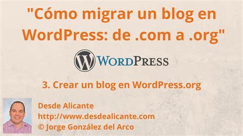 Migrar WordPress de blog gratis a hosting  3/9 : Crear un ...