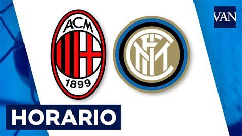 Milan   Inter: horario y dónde ver el partido de la Serie ...