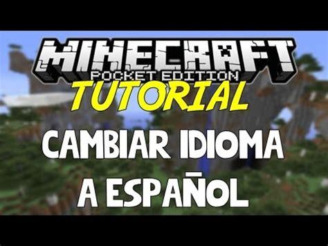 MINECRAFT PE | COMO CAMBIAR IDIOMA A ESPAÑOL | 0.7.X   YouTube