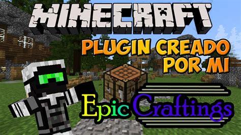 Minecraft: Plugin Creado por Mi!   EpicCraftings  Crea ...