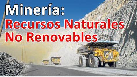 Minerales Recursos Naturales NO Renovables   YouTube