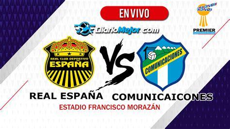MIRA Real España vs Comunicaciones【 EN VIVO 】ONLINE | Copa ...