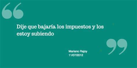 Mirada crítica: Las 9 peores frases de Rajoy que resumen ...