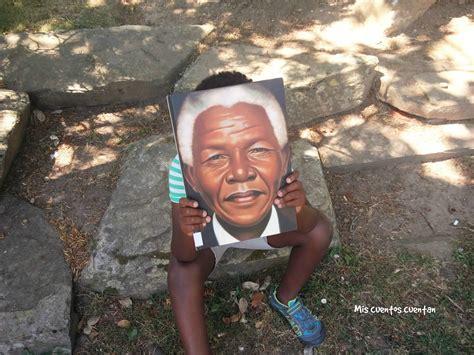 Mis cuentos cuentan: Nelson Mandela
