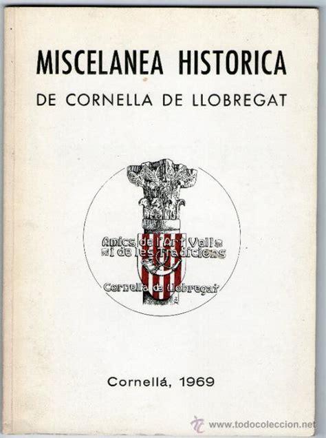 miscelanea historica de cornella de llobregat,   Comprar ...