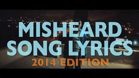 Misheard Song Lyrics: 2014 Edition   YouTube