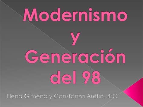 Modernismo y Generación del 98 por Constanza y Elena, de ...