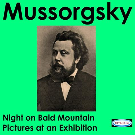 Modest Mussorgsky: Night On Bald Mountain & Pictures At an ...