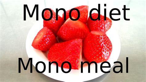 MONO MEALS & MONO DIETS   YouTube