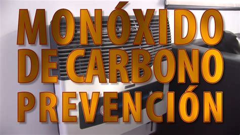 Monóxido de carbono prevención   YouTube