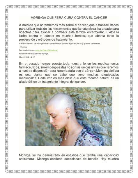 Moringa oleifera cura para el cancer