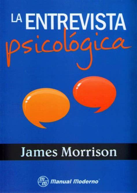 Morrison. La entrevista psicologica