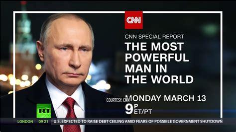 Most powerful man in the world : CNN  blockbuster ...