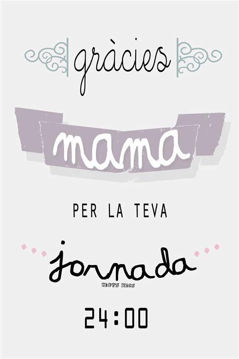 Mots en català pel dia de la mare | Frases bonitas, Frases ...