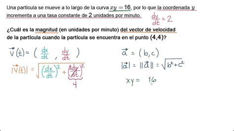 Movimiento a lo largo de una curva: cálculo de la magnitud ...